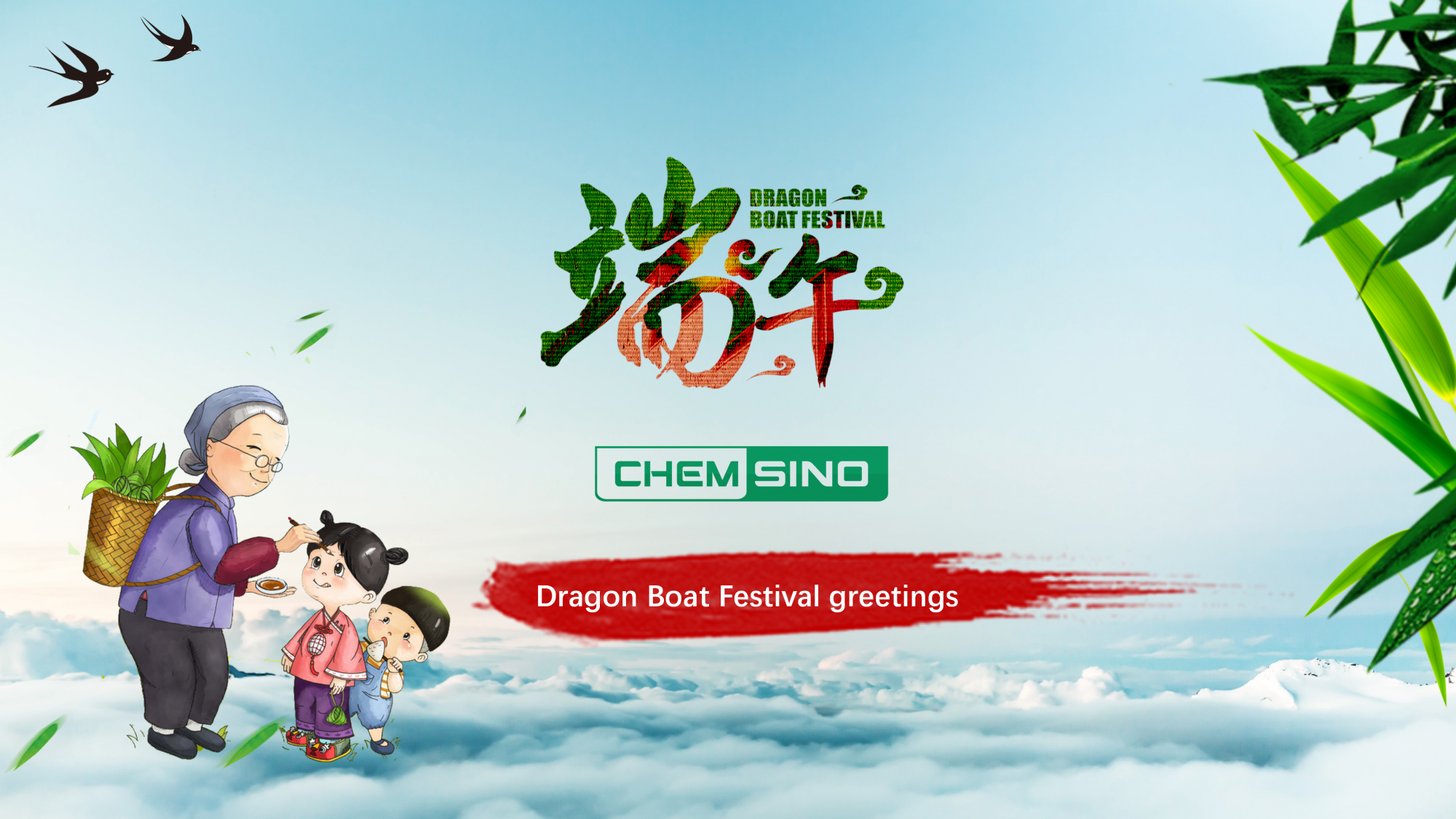 Dragon Boat Festival Greetings from Chemsino